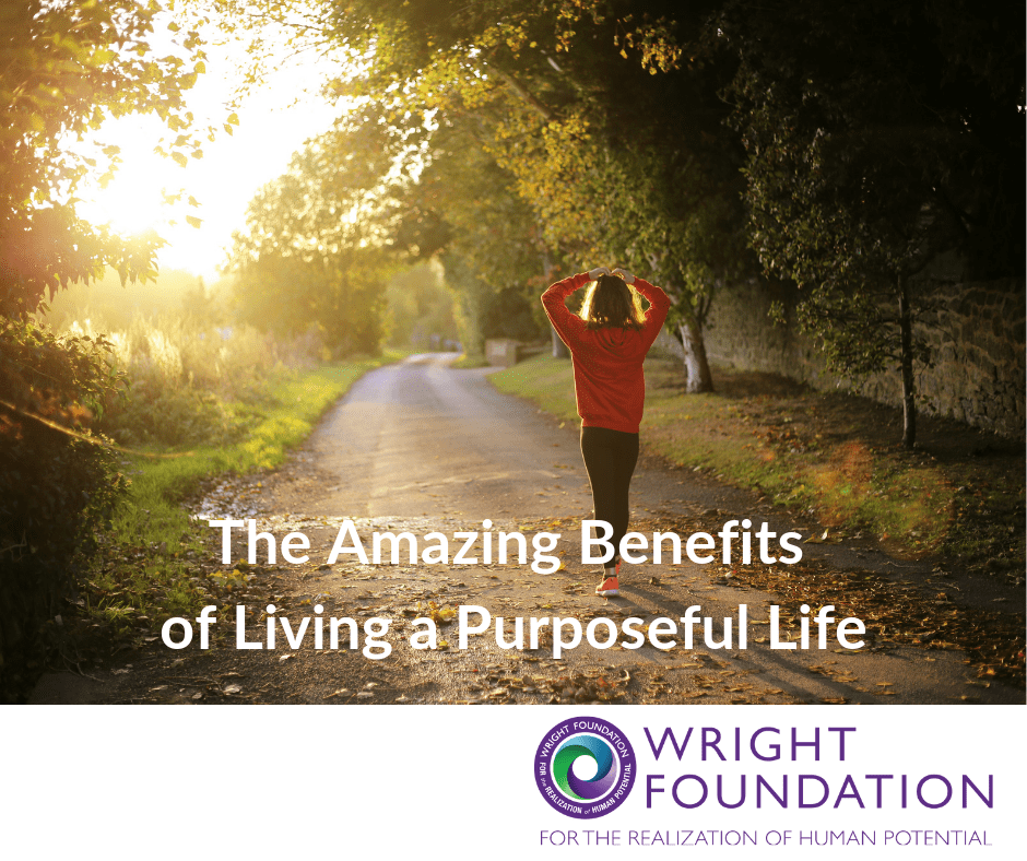 Studies show living a purposeful life offers many surprising benefits. But what does it mean to live a life of purpose?